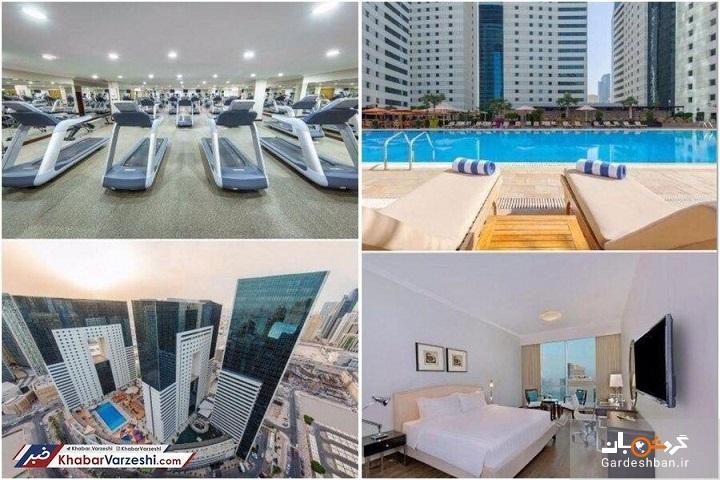 عکس، هتل تیم های ایرانی در قطر